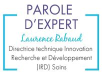 Parole d'expert : Laurence Rabaud